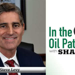In The Oil Patch: Episode 202 – Steve Levy